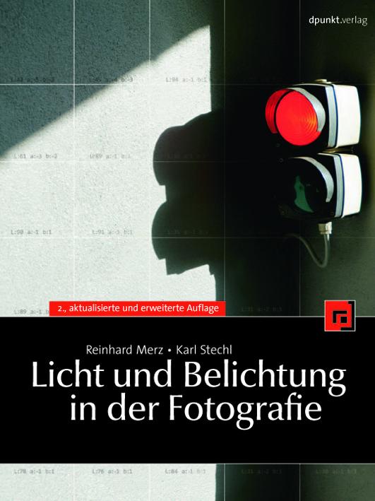 Dpunkt Verlag Licht und Belichtung in der Fotografie