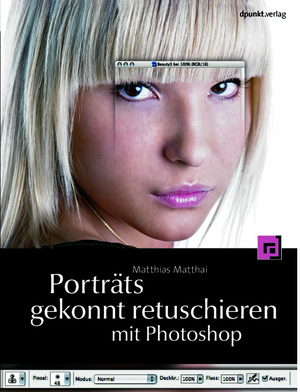 Portraits retuschieren